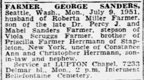 George Farmer Death Notice - FARMER. GEORGE SANDERS, Seattle, Wash., Mon.....