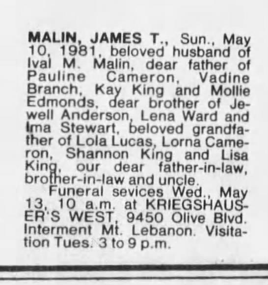 obit James T Malin May 12, 1981 - MALIN, JAMES T., Sun., May 10. 1981, beloved...