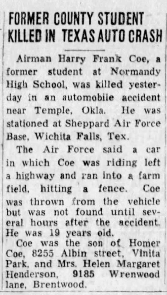 harry franklin coe death st louis post dispatch 22 may 1956 https://www.newspapers.com/image/1400775 - FORMER COUNTY STUDENT KILLED IN TEXAS AUTO...