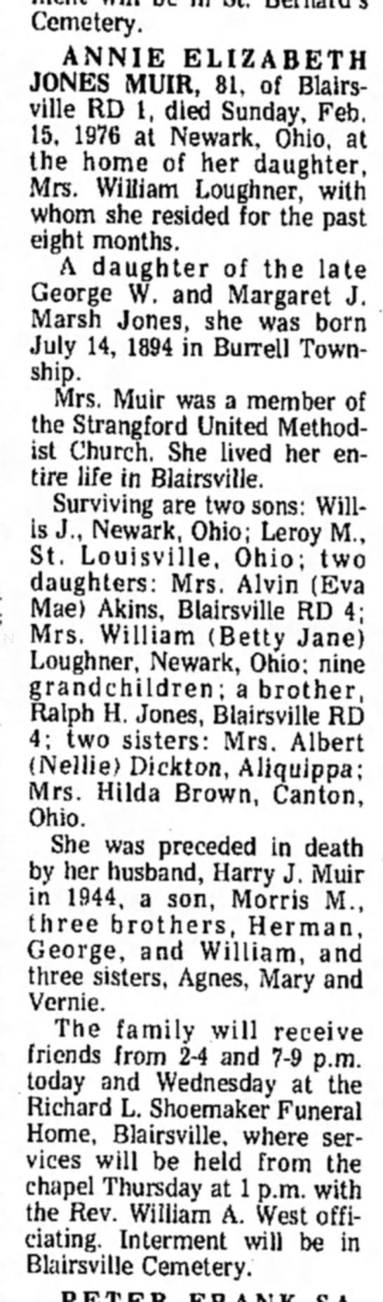 Jones Annie Elizabeth Obit Feb 17, 1976 - Cemetery. ANNIE ELIZABETH JONES MUIR, 81, of...