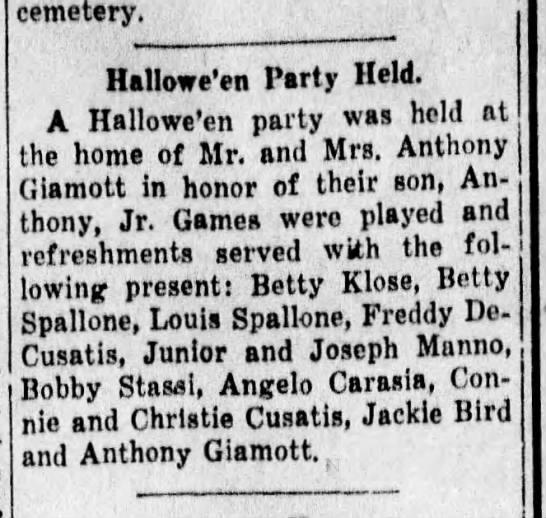 Anthony Giannotti 1937 - cemetery. Hallowe'en Party Held. A Hallowe'en...
