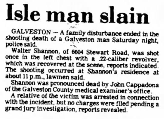 The Galveston Daily News 5 April 1983 - Isle man slain GALVESTON - A family disturbance...