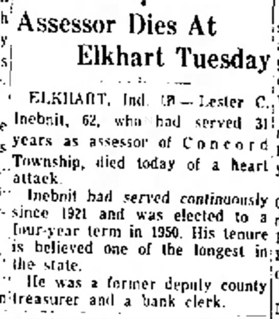 Lester C Inebnit, 62, dies.  Anderson Daily Bulletin (Anderson, Ind.) 29 Apr 1953 p.14 - embroidery, Assessor Dies At Elkhart Tuesday ....