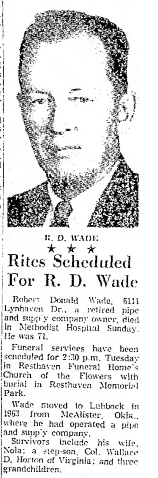 - I ; K. D. WAHI-; Rites Scheduled For R. D. Wade...