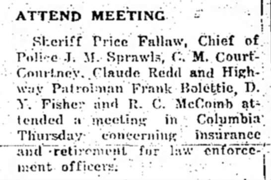 - ATTEND MEETING ? Sheriff Price Fallaw, Chief...