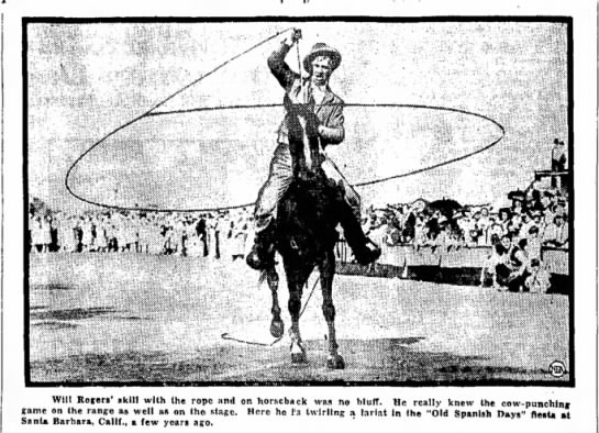 Will Rogers shows his skill with the lariat - Will Rosen' skill with the rope and on...