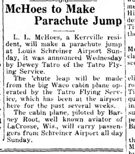 1935 Kerrville Mountain Sun Texas 2.14.1935 - McHoes to Make Parachute Jump L. L. McHoes, a...