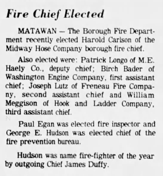 William Meggison elected - Fire Chief Elected MATAWAN - The Borough Fire...