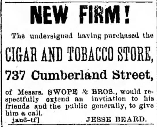 Jesse (Josiah) Beard purchases tobacco store - NEW HUM! The undersigned having purchased the...