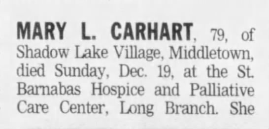 Asbury Park Press 20 Dec 2004, Mon - MARY L. CARHART, 79, of Shadow Lake Village,...