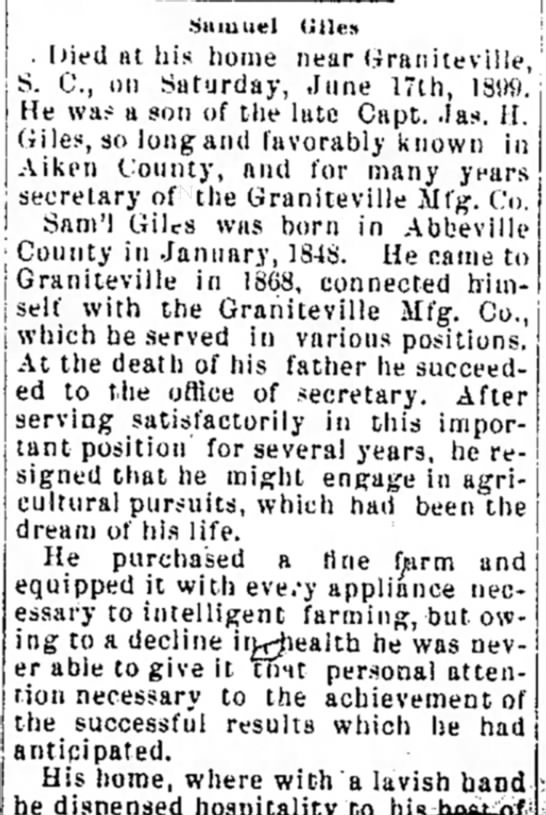 Obituary for Samuel Giles. 1899.Aiken Standard. 21 June 1899, page 2 - •Samuel title* . Died at his home near...