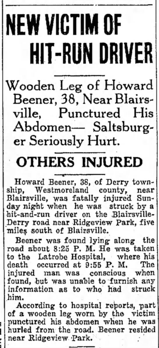 Howard L Beener 4 Feb 1930 Indiana Gazette - NEW VICTIM OF HIT-RUN DRIVER Wooden Leg of...