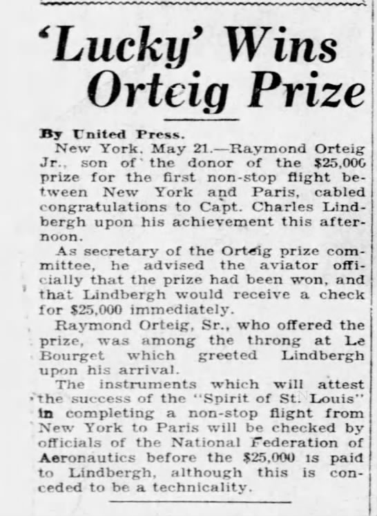 Lindbergh wins Orteig Prize - 'Lucky' Wins Orteig Prize By United Press. New...
