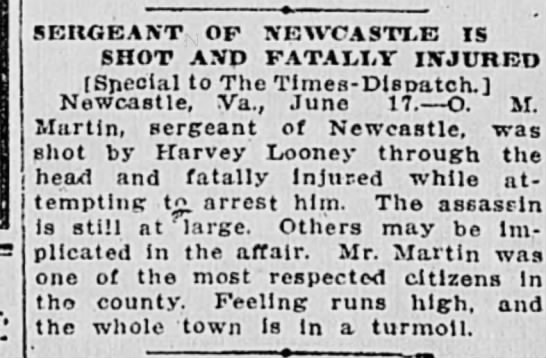 Looney arrested The Times Dispatch Richmond VA 6.18.1912 - SEIIGEANT OF NEWCASTLE IS SHOT AND FATALLY...