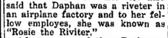 - said that Daphan was a riveter in; an airplane...