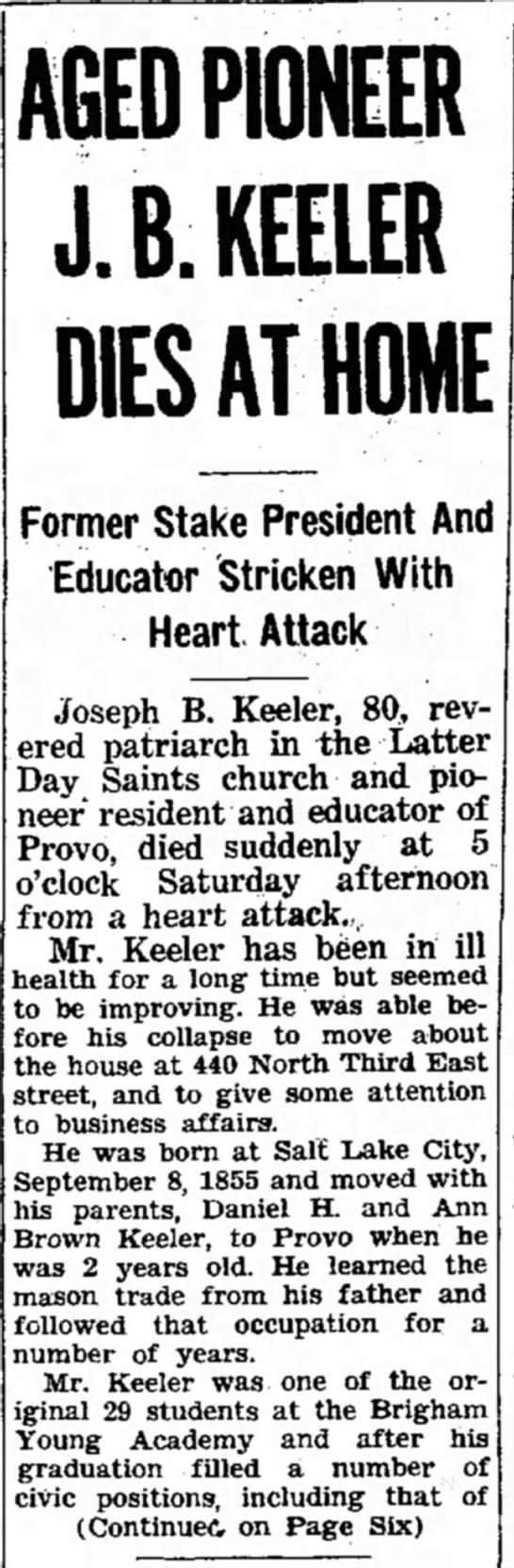 Joseph Brigham Keeler - Death Notice - AGED PIONEER J. B. HEELER DIES AT HOME Former...