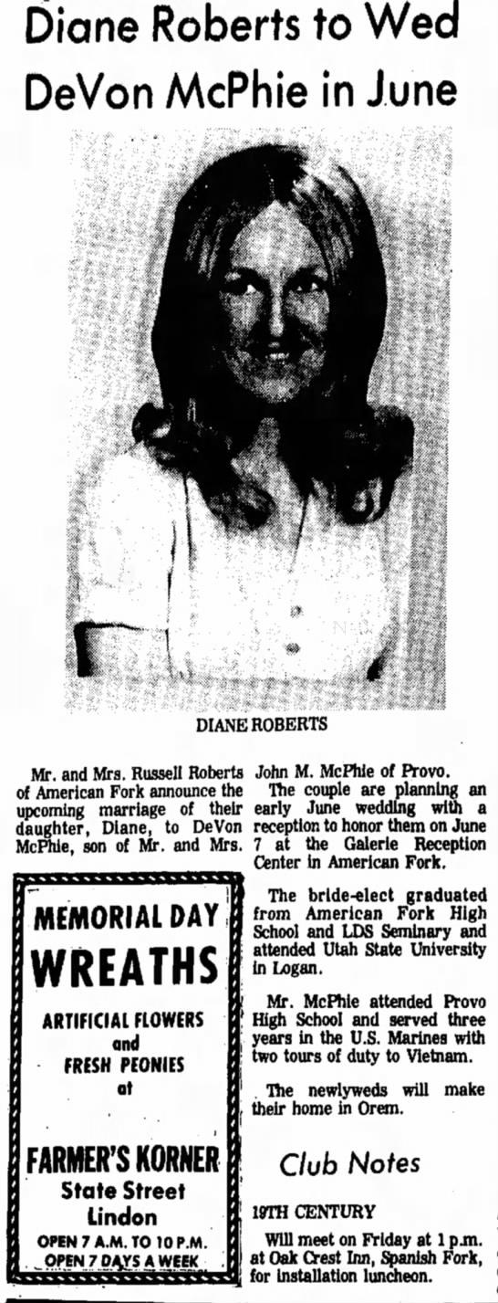 DeVon & Diane 1972 - Diane Roberts to Wed DeVon McPhie in June DIANE...