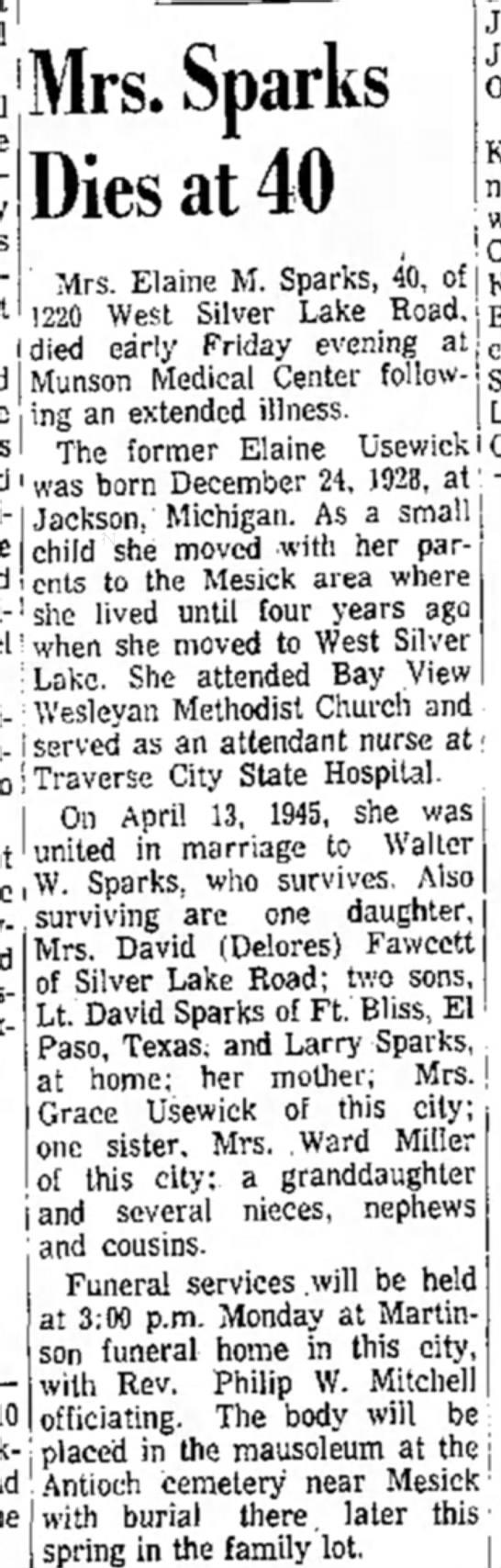 Elaine Usewick Sparks obit - Mrs. Sparks Dies at 40 Mrs. Elaine M. Sparks,...