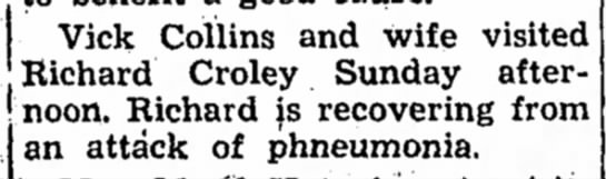 Collins, 27 Nov 1952 - Vick Collins and wife visited Richard Croley...
