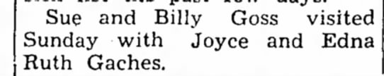 Goss, 12 Mar 1953 - Sue and Billy Goss visited Sunday with Joyce...