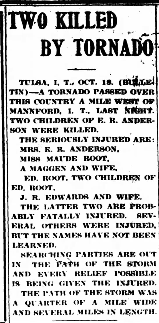 Maude Root injured in Tornado, Muskogee Times Democrat, Muskogee, OK Oct 19, 1905 - TWO KILLED BY TORNADO TV in A. i. T., OCT. is....