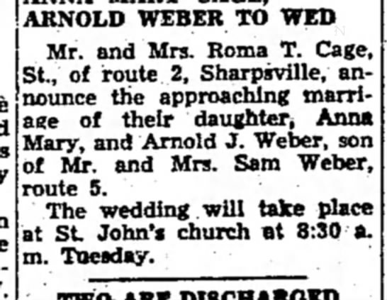 - ARNOLD WEBER TO WED Mr. and Mrs. Roma T. Cage,...