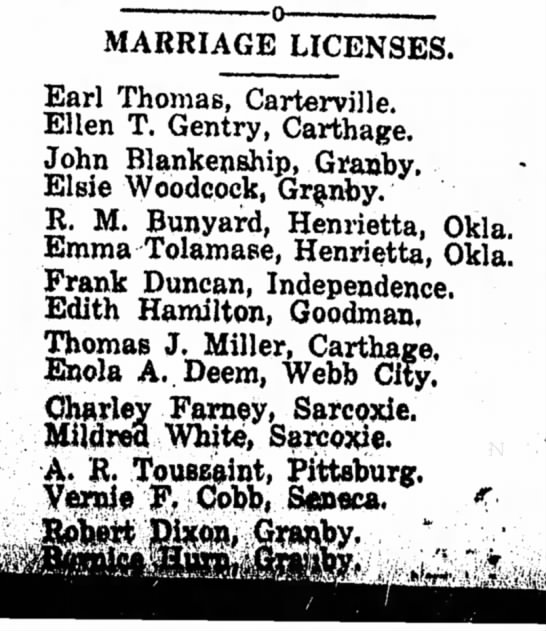 Neosho times May 27, 1920 - MARRIAGE LICENSES. Earl Thomas, Carterville....