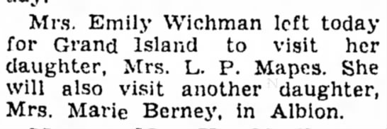 Emily Wichman 4 Oct 1948 - Mrs. Emily Wichman left today for Grand Island...