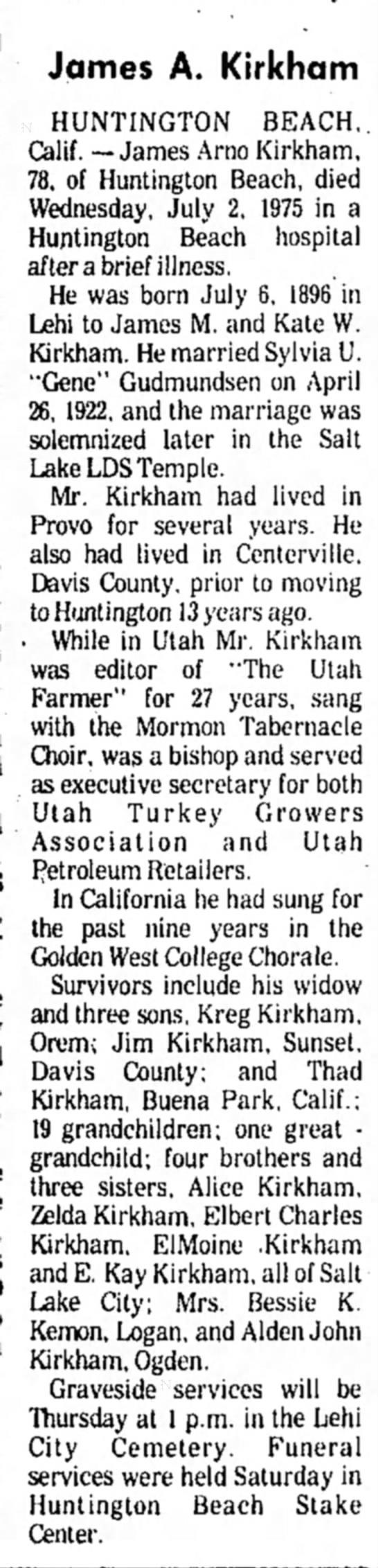 James A. Kirkham - brother of Elbert Charles Kirkham - obituary - Jqmes A. Kirkham HUNTINGTON BEACH, Calif....