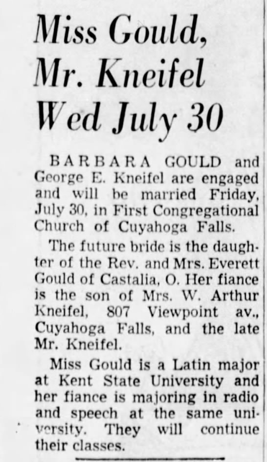 Gould Kneifel nuptials announced - Miss Gould, Mr. Kncifel Wed July 30 BARBARA...