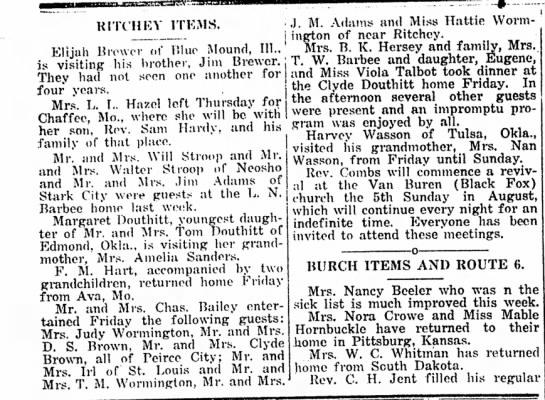 Margaret, Tom, and Clyde Douthitt Aug. 26, 1920 - RITt'HEY ITEMS. Elijah Brewer of Blue Mound,...