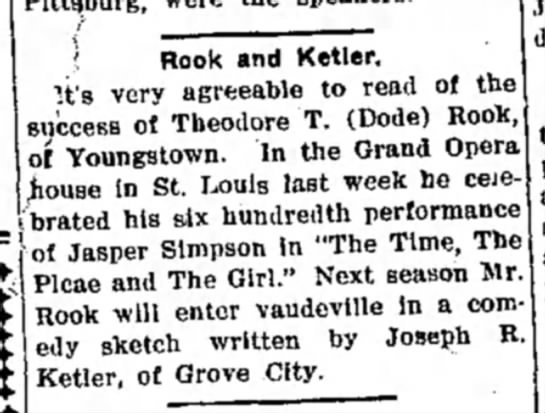 "Rook, Theodore T., article, Greenville The Record-Argus, 20 Feb 1909, p. 3 - ' Rook and Ketler. ""it's very agreeable to read..."