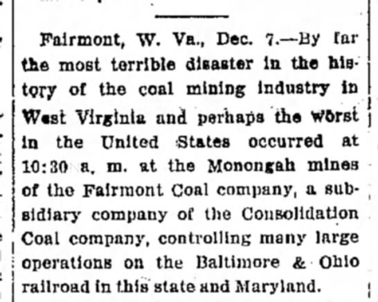 Monongah mine disaster is worst in West Virginia and in the US - i Fairmont, W. Va., Dec. 7.—By far the most...