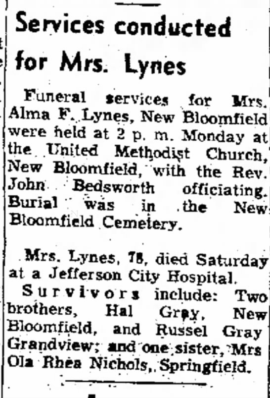 Alma F (Gray) Lynes newspaper annoucement of death & burial - Services conducted for Mrs. Lynes Funeral...