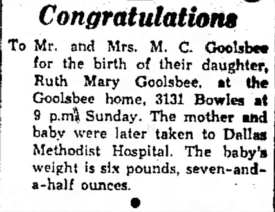 Birth of Ruth Mary Goolsbee, Grand Prairie, Texas