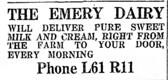 - THE EMERY DAIRY WILL DELIVER PURE SWEET MILK...