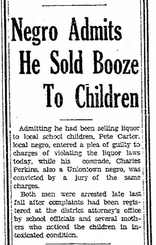 Pete Carter 1931 - Negro Admits He Sold Booze To Children...