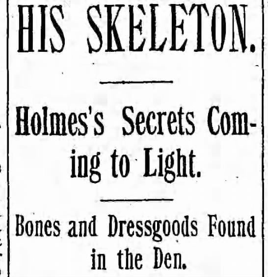 Holmes's Secrets Coming to Light - HIS SKELETON. Holmes's Secrets Coming Coming to...