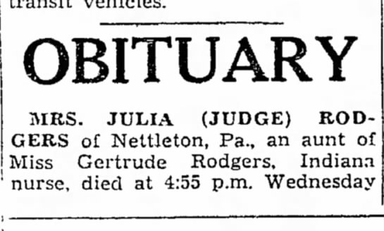 obit 19430305 rodgers - OBITUARY MRS. JULIA (JUDGE) RODGERS RODGERS of...