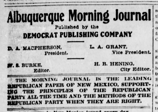 "Albuquerque Morning Journal shows its Republican party affiliation - Albuquerque Morning Journal . "" : Published by..."