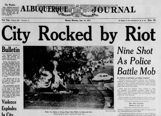 Albuquerque, NM Riots 1971 - The Weather NEW MEXICO-Scattered...