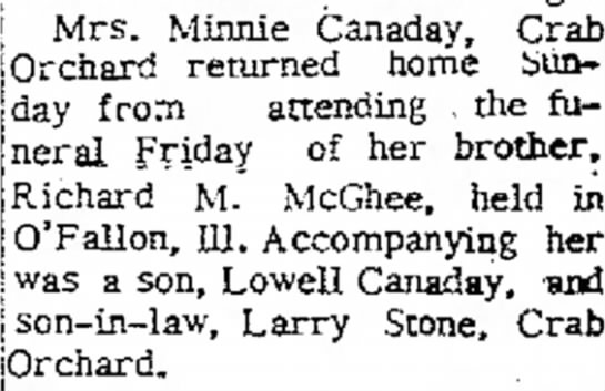 McGhee, Richard and Minnie - \ Mrs. Minnie Canaday, Orchard returned home in...