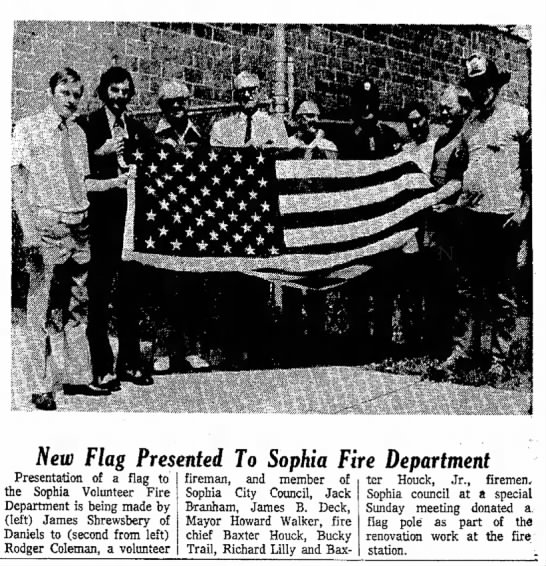 Sophia Fire Dept New Flag August 15 1973  - but New Flag Presented To Sophia Fire...