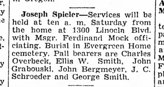 - Joseph Spieler—Services will be held at ten a....