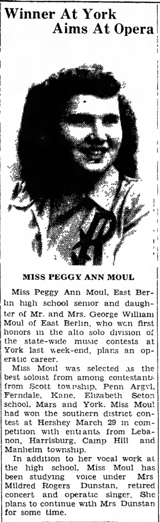 Peggy Ann Moul opera article-Apr 1947 - | ] j J his Holl at been During the al-i Winner...