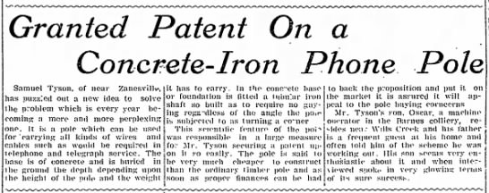 Patent Granted - Samuel H. Tyson, Coshocton Daily Age, 23 Nov 1908, p. 1 - + + + ^ + + ^ Granted Patent On a Concrete-Iron...
