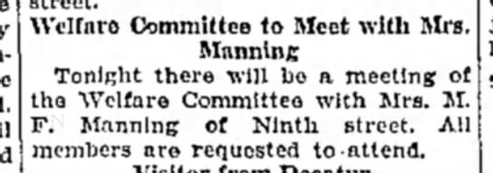 Mrs M F Manning - Welfare Committee to Meet with Mrs. Manning...