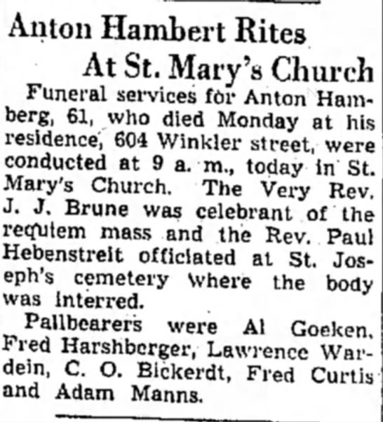 Funeral, Anton Hamberg, Alton Evening Telegraph, Feb. 16, 1944 - Anton Hambert Rites At St. Mary's Church...
