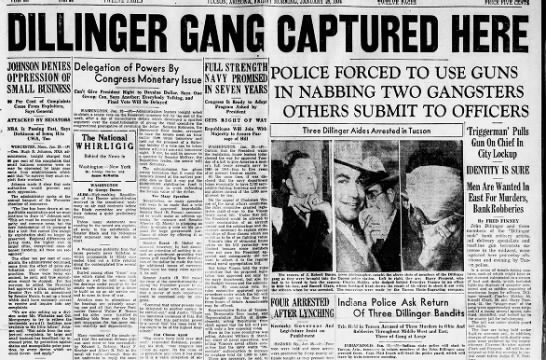 Front page announcing capture of Dillinger and gang in Tucson - CENTS q) 1 iaAlr U iMJlftiLQlLU me JOHNSON...