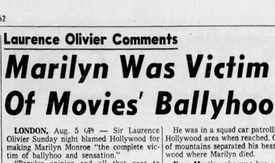 Victim of Movies' Ballyhoo - qurence OI'vfer Comments Marilyn Was Victim Of...